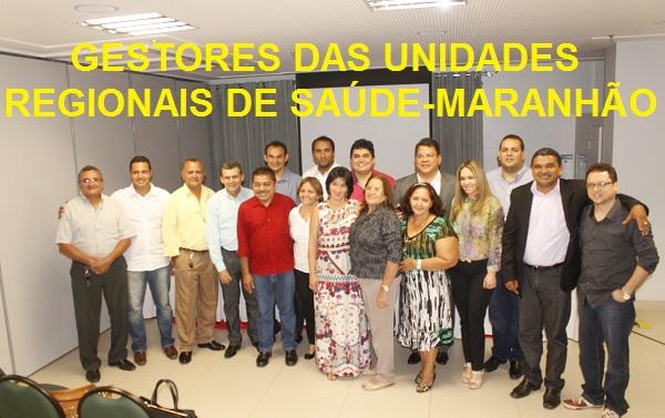 18 GESTORES DAS UNIDADES DE SAÚDE DO ESTADO DO MARANHÃO.
