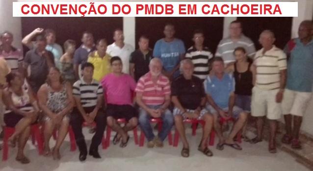 CONVENÇÃO DO PMDB EM CACHOEIRA GRANDE.