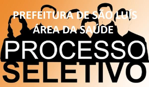 SECRETÁRIA DE SAÚDE DE SÃO LUÍS ABRE PROCESSO SELETIVO PARA 307 VAGAS. SALÁRIOS CHEGAM ATÉ R$7,6 MIL.