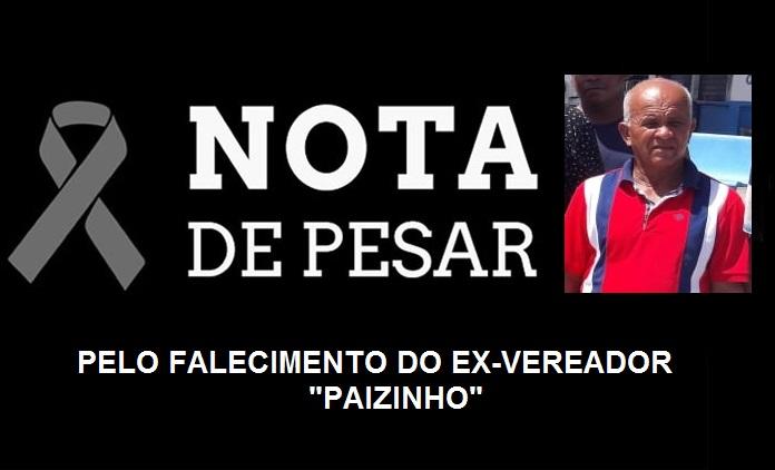 NOTA DE PESAR: Prefeito George Luiz de Primeira Cruz, se solidariza com familiares e amigos pelo falecimento do ex-vereador Paizinho.