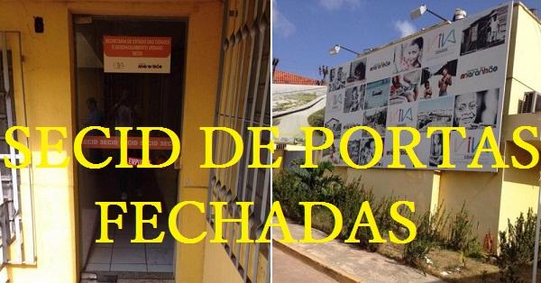 SECRETÁRIA DE PORTAS FECHADAS.