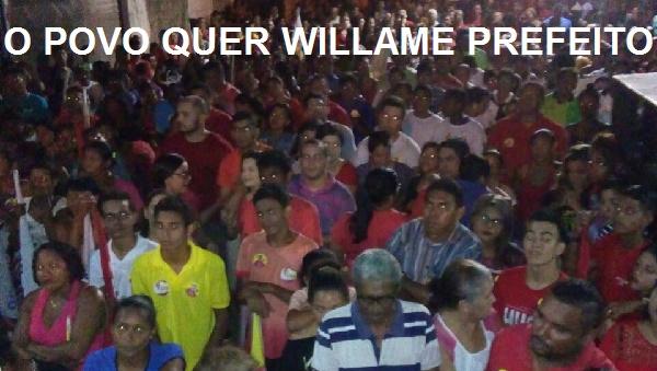 WILLAME LIDERA COM O POVO.